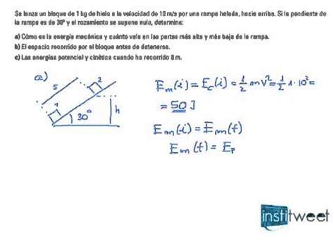 Calcula energías cinetica y potencial, bloque de hielo en ...
