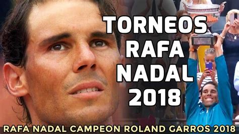 Calendario de torneos de Rafa Nadal en 2018