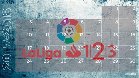 Calendario Liga 1|2|3 2017 2018   MARCA.com