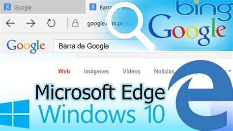 Cambiar Barra de Bing por Google  Microsoft Edge  Barra de ...