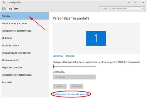 Cambiar la resolución de pantalla en Windows 10 y ver cuál ...