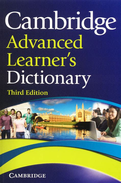 CAMBRIDGE ADVANCED LEARNER'S DICTIONARY 3rd EDITION | just ...