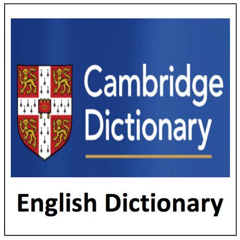 Cambridge Dictionary English