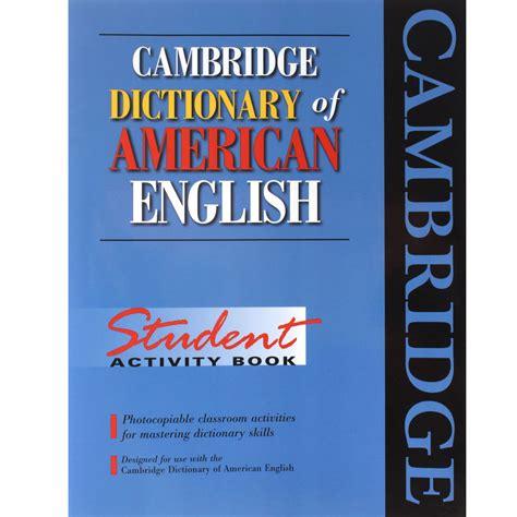 Cambridge dictionary of american english nrg : torchmenge
