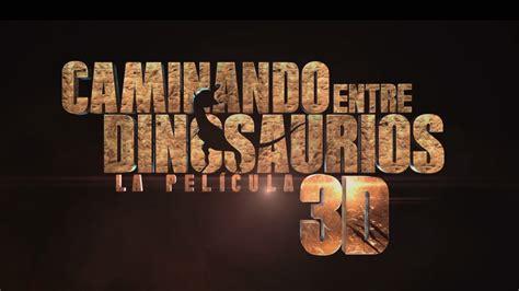 'Caminando entre dinosaurios 3D', tráiler