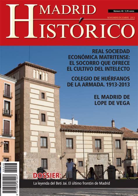 Caminando por Madrid: Revista  Madrid Histórico