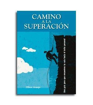 Camino a la superación | Publicar un libro | Editorial de ...