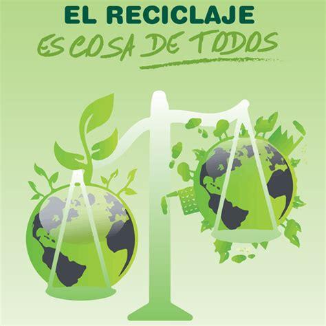 Campaña de educación ambiental  El Reciclaje es cosa de ...