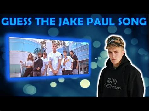 CAN YOU GUESS THE JAKE PAUL SONG BY THE IMAGE?   YouTube