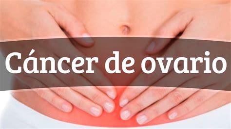 Cáncer de ovario - Síntomas y tratamiento - YouTube