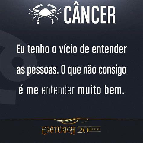 #Câncer … | tania | Pinterest | Signos, Pensamentos frases ...