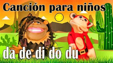 Canción da de di do du   El Mono Sílabo   Videos ...