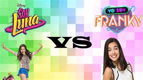 Cancion de soy Luna vs yo soy Franky   YouTube