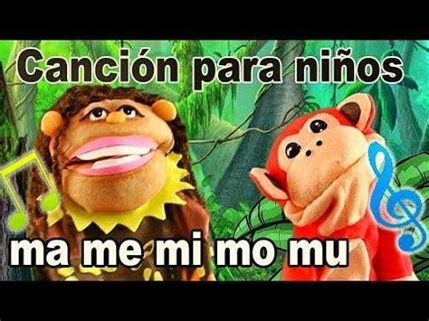 Canción ma me mi mo mu   El Mono Sílabo   Videos ...