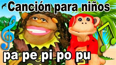 Canción pa pe pi po pu   El Mono Sílabo   Videos ...