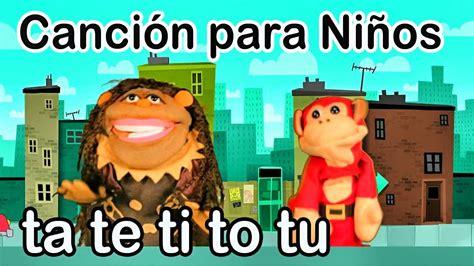 Canción ta te ti to tu   El Mono Sílabo http://www.youtube ...