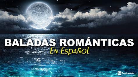 Canciones De Amor En Espanol Para Escuchar Gratis ...