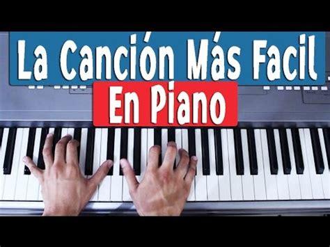 Canciones Fáciles En Piano Para Principiantes - Como Tocar ...