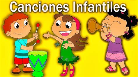 Canciones Infantiles en Español - Las Mejores Canciones ...