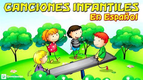 Canciones Infantiles En Español Para Niños Para Bailar y ...