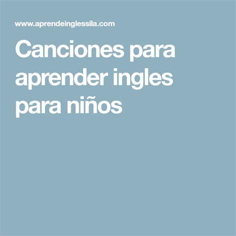 Canciones para aprender ingles para niños | Llibres ...