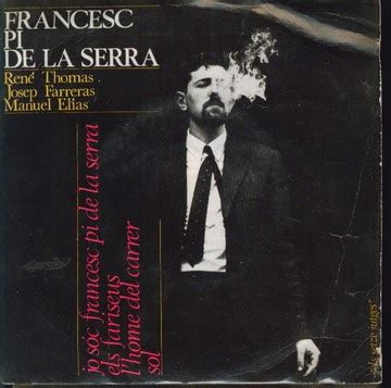 Cançons en català i més: Francesc  Quico  Pi de la Serra ...