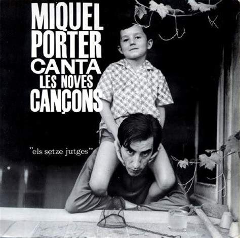 Cançons en català i més: Miquel Porter  canta les noves ...