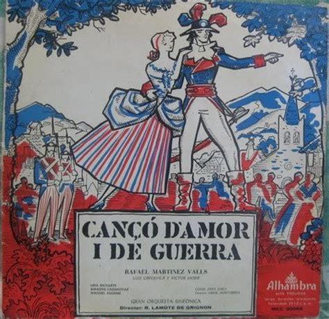 Cançons en català i més: Sarsuela  Cançó d'amor i de guerra