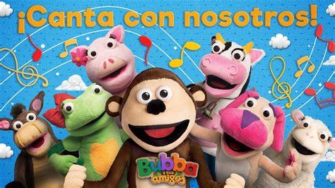Canta con nosotros | El mono Bubba y sus amigos   YouTube
