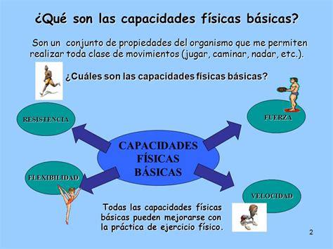 CAPACIDADES FÍSICAS BÁSICAS. - ppt video online descargar