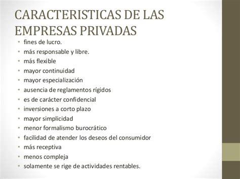 CARACTERISTICAS DE LA ADMINISTRACION PUBLICA Y PRIVADA