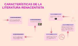 Características de la literatura renacentista by Lorena ...
