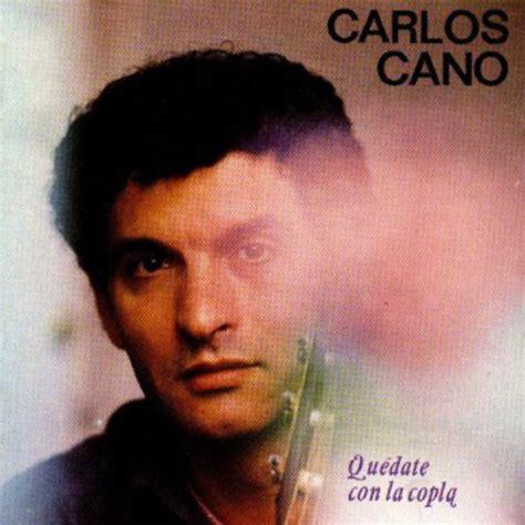 Carátula Frontal de Carlos Cano   Quedate Con La Copla ...