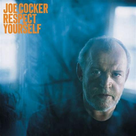 Carátula Frontal de Joe Cocker   Respect Yourself   Portada