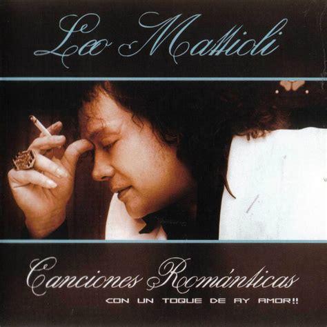 Carátula Frontal de Leo Mattioli - Canciones Romanticas ...