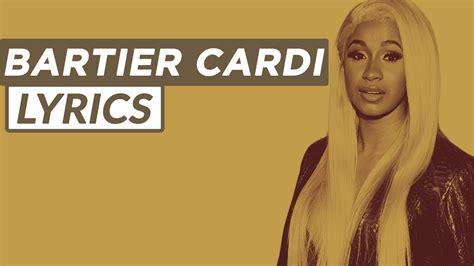 Cardi B   Bartier Cardi ft. 21 Savage [ LYRICS ]   YouTube
