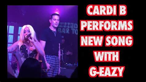 CARDI B PERFORMS NEW SONG WITH G EAZY   YouTube