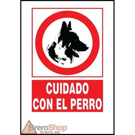 Cartel Cuidado con el Perro - Brero Shop