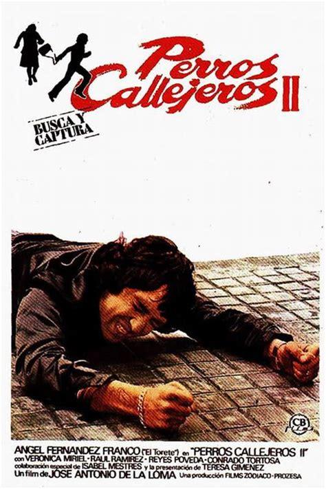 Cartel de Perros callejeros II: Busca y captura - Poster 1 ...