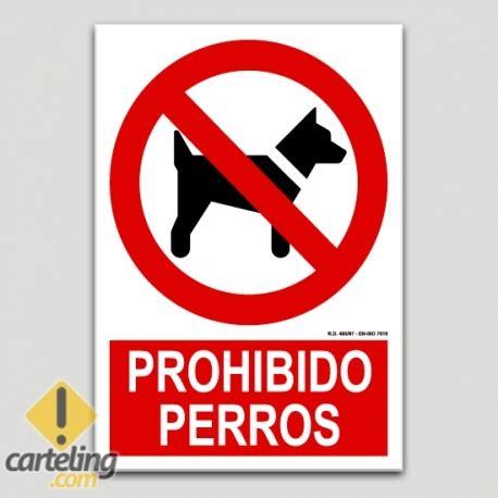 Cartel de Prohibido perros