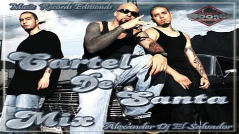 Cartel De Santa Mix   AlexanderDj El Salvador   Music ...