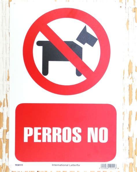 Cartel Perros no   www.todoparamihogar.com