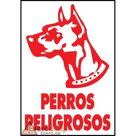Cartel Perros Peligrosos   Brero Shop