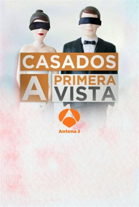 Casados a primera vista   Antena 3   Ficha   Programas de ...