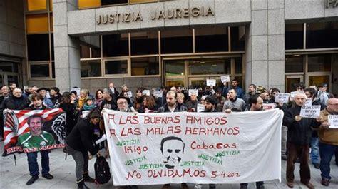 Caso Cabacas: Juicio contra Jone Goirizelaia, Gara y Naiz ...