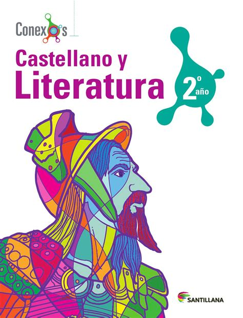 Castellano y Literatura 2do año   Conexos by SANTILLANA ...