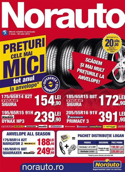 Catalog Norauto anvelope piese auto 3 Iunie 28 Iulie 2013 ...