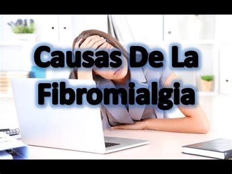 Causas De La Fibromialgia   YouTube