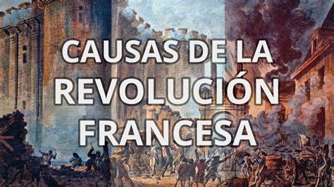 Causas de la revolución francesa   EDUCATINA ...