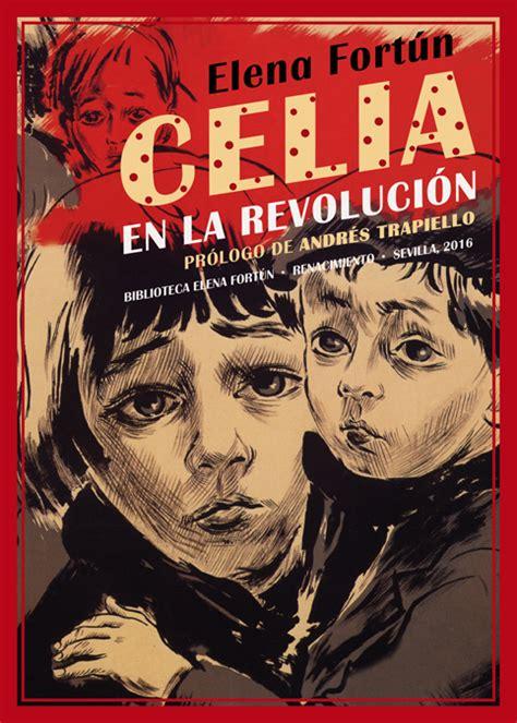 'Celia en la revolución', la realidad de vivir la Guerra ...